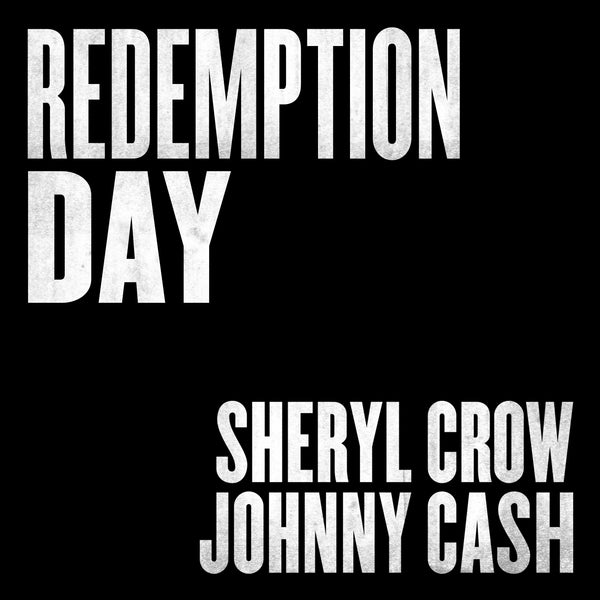 Sheryl Crow and Johnny Cash - Redemption Day - Digital Download