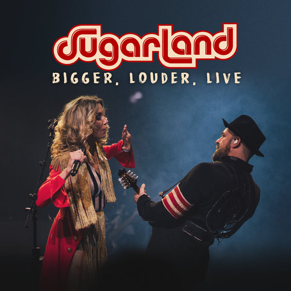 Sugarland - BIGGER, Louder, Live - Digital Download