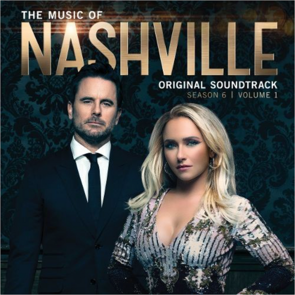 Music of Nashville - Original Soundtrack - Season 6, Vol. 1 - CD