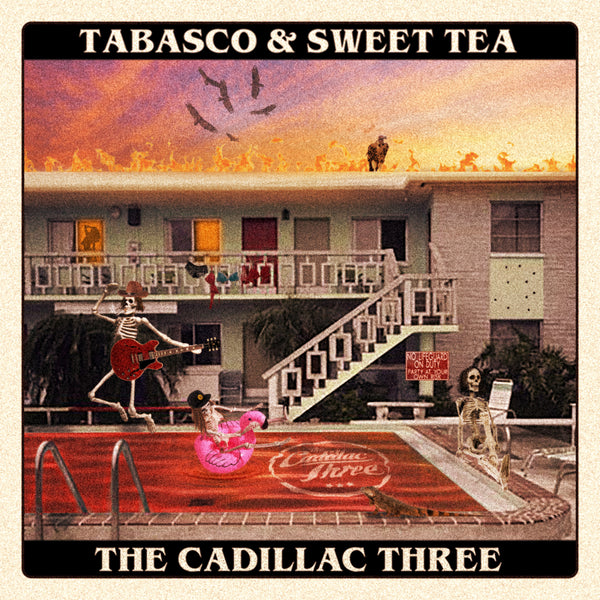The Cadillac Three - Tabasco & Sweet Tea - Digital Download