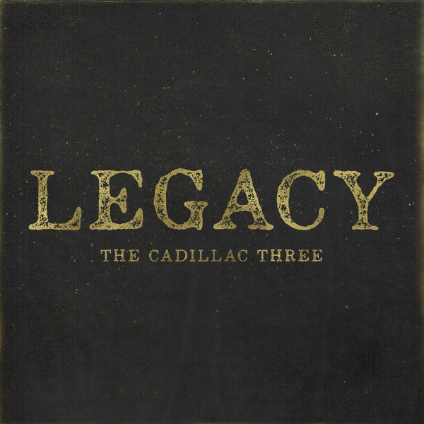 The Cadillac Three - Legacy - CD