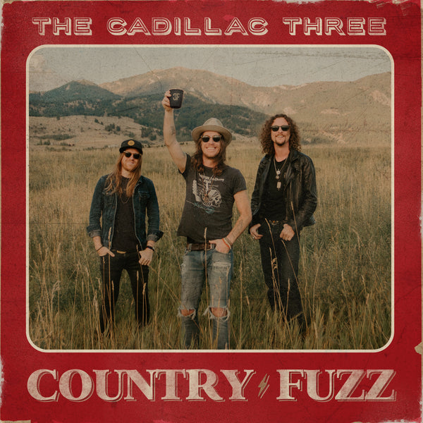 The Cadillac Three - COUNTRY FUZZ - Digital Download