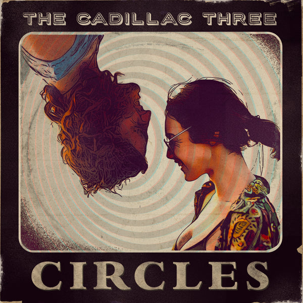 "The Cadillac Three - ""Circles"" - Digital Download"
