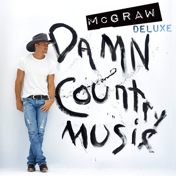Tim McGraw - Damn Country Music (Deluxe) - Digital