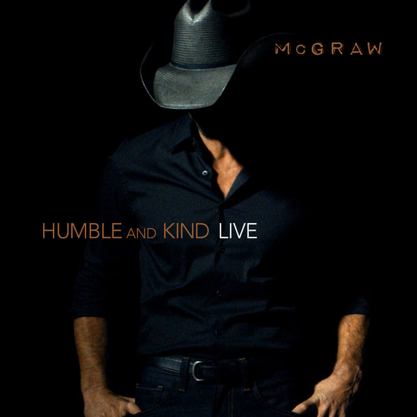 "Tim McGraw - ""Humble and Kind (Live)"" - Digital Download"