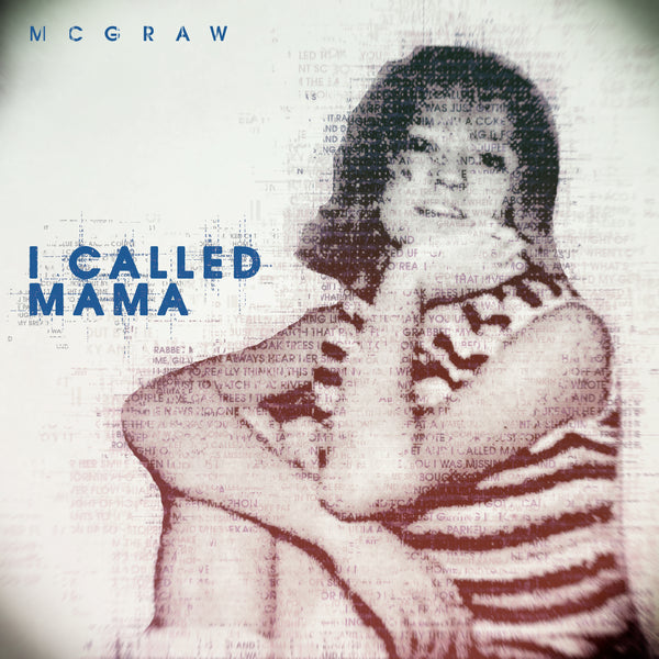 "Tim McGraw - ""I Called Mama"" - Digital Download"