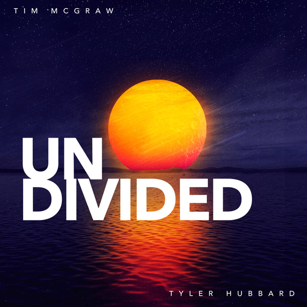 "Tim McGraw, Tyler Hubbard - ""Undivided"" - Digital Download"