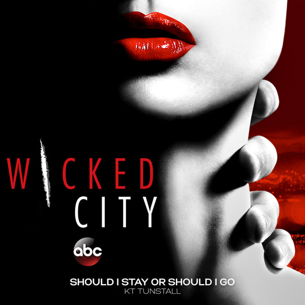Wicked City: KT Tunstall - Should I Stay Or Should I Go eSingle