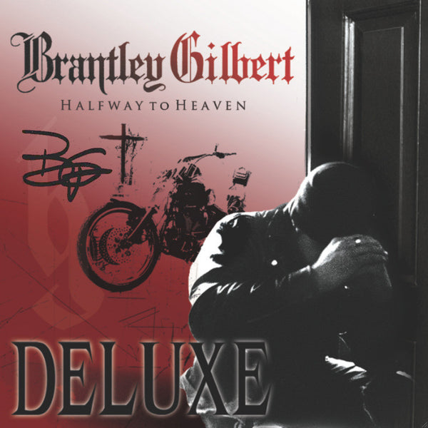 Brantley Gilbert - Halfway to Heaven Deluxe - Autographed