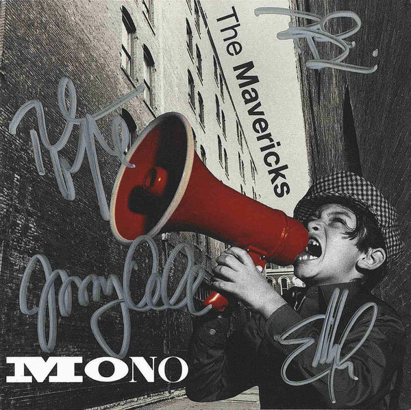 The Mavericks - Mono - Autographed