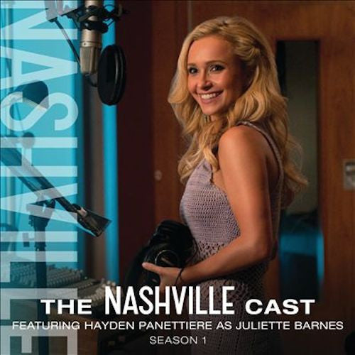 The Nashville Cast: Featuring Hayden Panettiere As Juliette Barnes, Season 1 - Digital Album