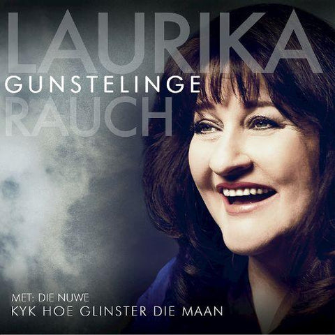 CD - Laurika Rauch - Gunstelinge - Unit