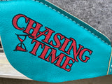 "In Stock Custom Chasing Time Best Ever 1"" 30x30"