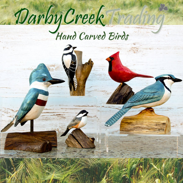 Hand Carved, Hand Painted Birds - Exclusive to Darby Creek