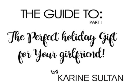 Perfect Holiday Gift(s!) for Your Girlfriend:  Get Her Something She Will LOVE