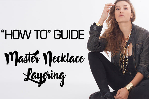 3 Tips to Master Do It Yourself Necklace Layering