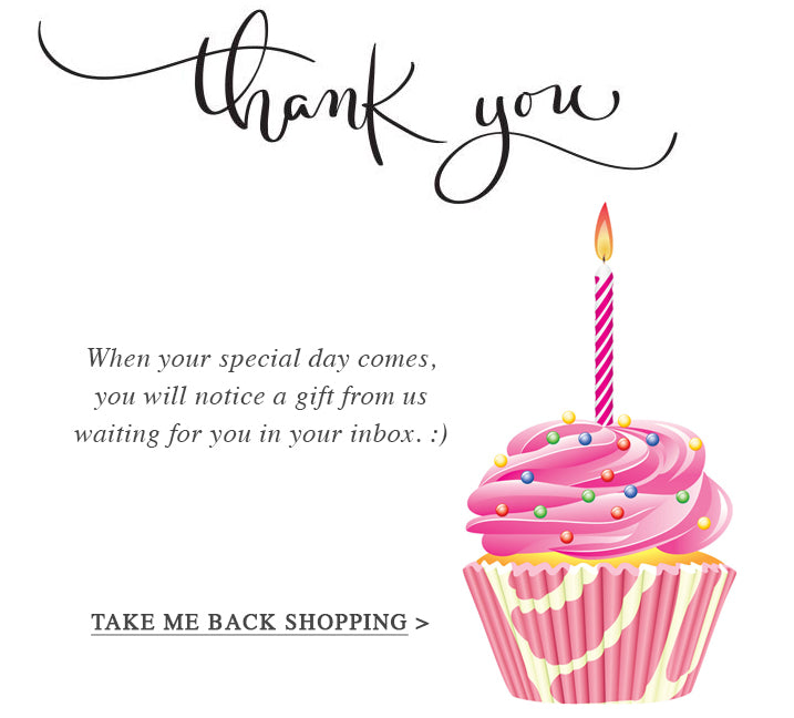 Thank you for signing up - Birthday Page - Karine Sultan