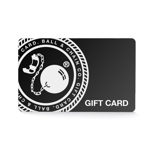 Gift Card - BALL & CHAIN CO.