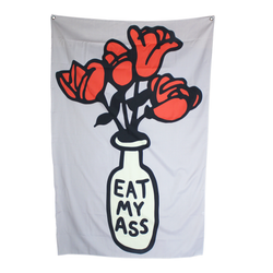 Eat My Ass Tapestry 40 x 60