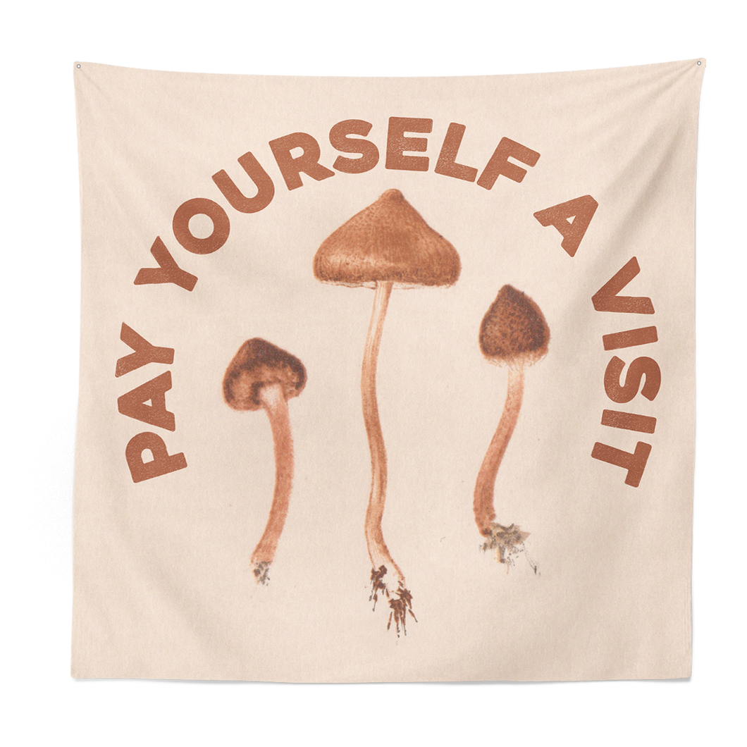 Pay Yourself A Visit Tapestry