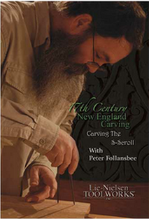 17th Century New England Carving: Carving the S-Scroll with Peter Follansbee DVD