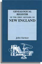 A Genealogical Register of the First Settlers of New England, 1620-1675