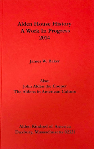 Alden House History: A Work in Progress (2014)