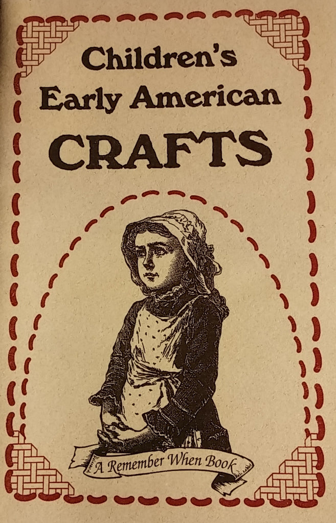 Children's Early American Crafts