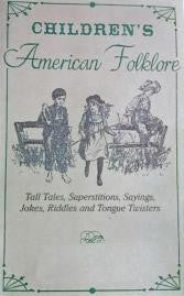 Children's Early American Folklore