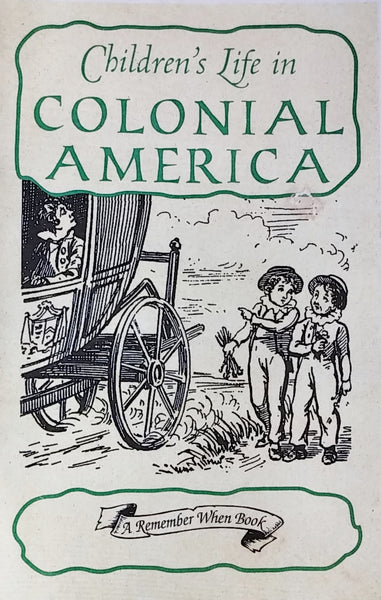 Children S Life In Colonial America Plimoth Plantation