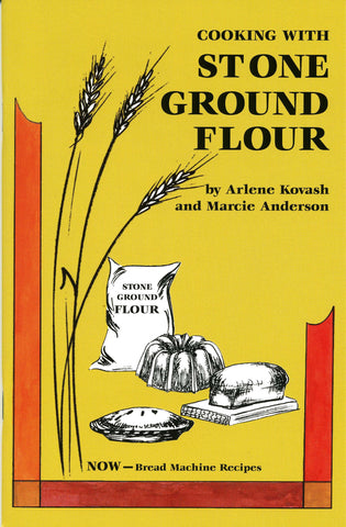 Cooking With Stone Ground Flour