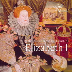 Great Music From the Court of Elizabeth I CD