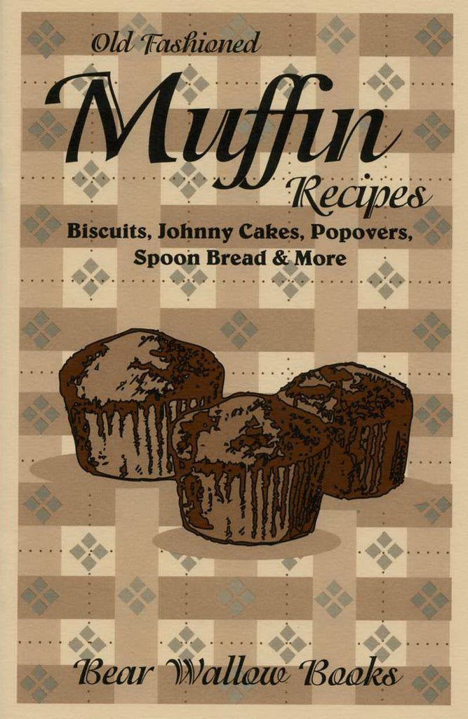 Old-Fashioned Muffin Recipes
