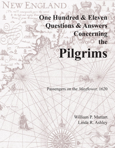One Hundred Eleven Questions and Answers Concerning the Pilgrims
