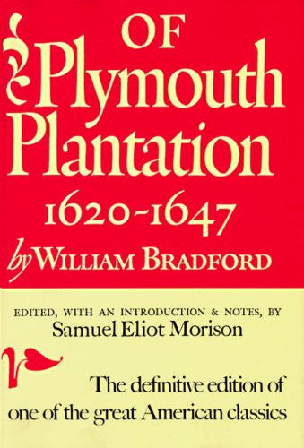 Of Plymouth Plantation: 1620-1647