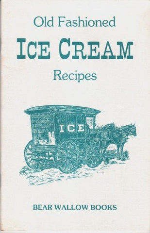 Old-Fashioned Ice Cream Recipes