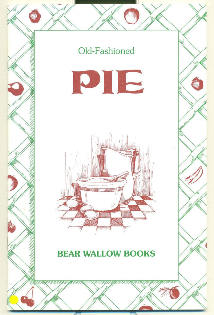 Old-Fashioned Pie Recipes