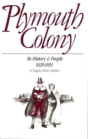Plymouth Colony: Its History & People, 1620-1691