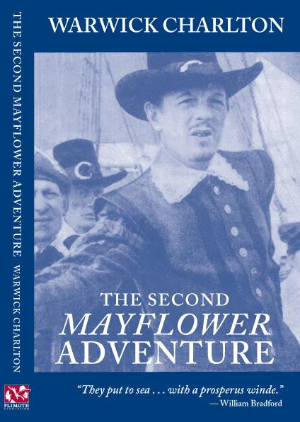 The Second Mayflower Adventure