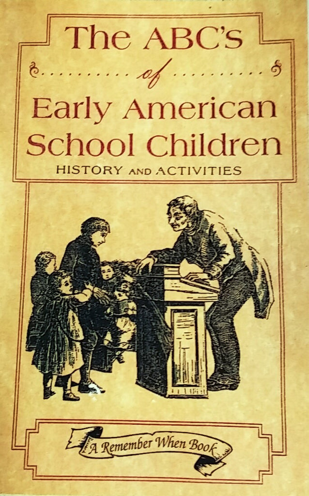 The ABC's of Early American School Children
