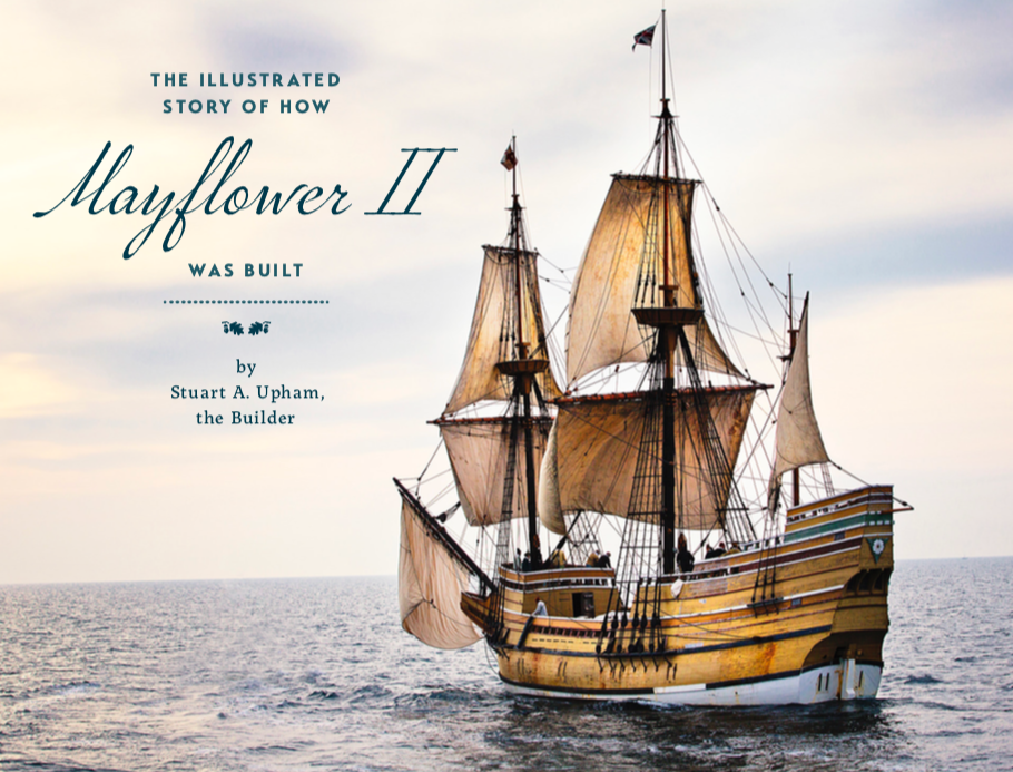 The Illustrated Story of How Mayflower II Was Built