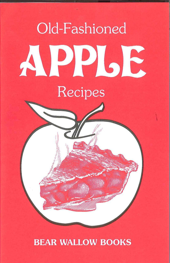 Old-Fashioned Apple Recipes
