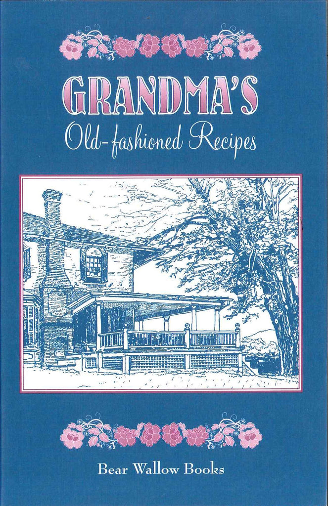 Grandma's Old-Fashioned Recipes