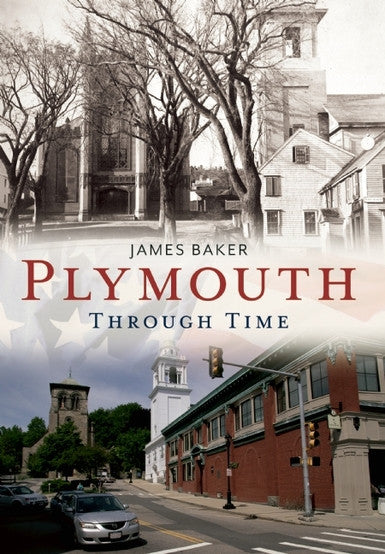Plymouth Through Time: America Through Time