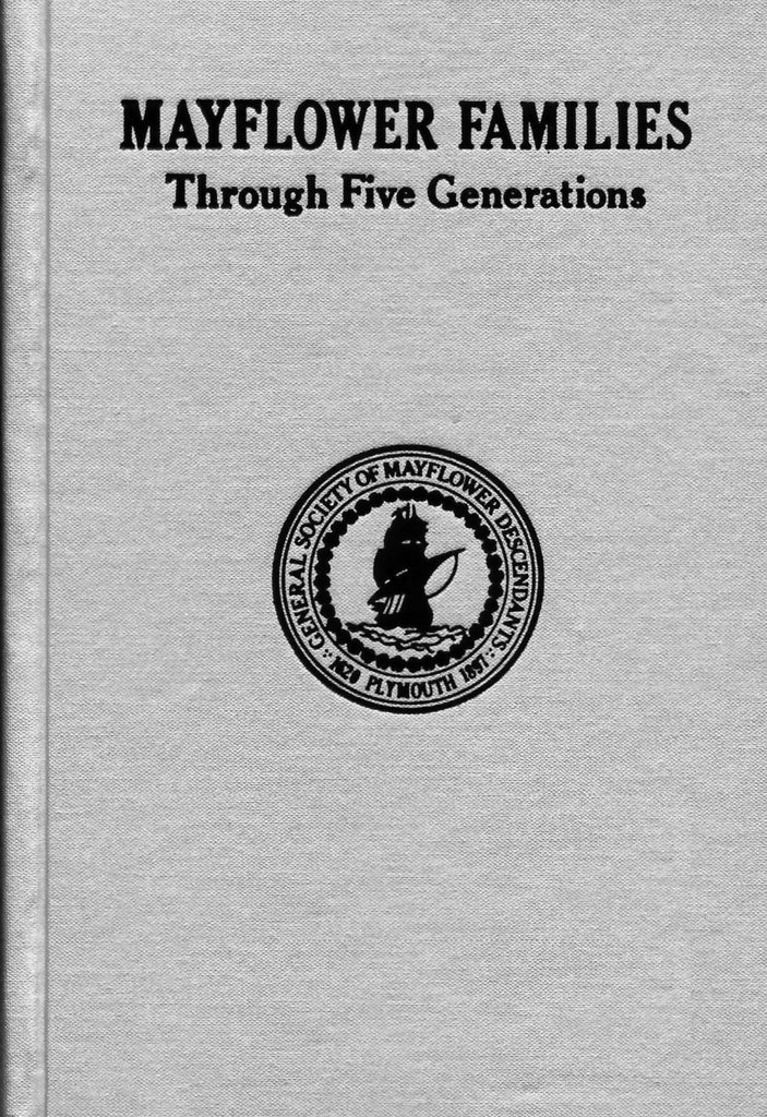 Mayflower Families Genealogy Book