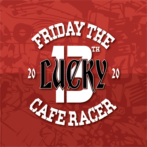 Care Racer's Friday The Lucky 13th Holiday