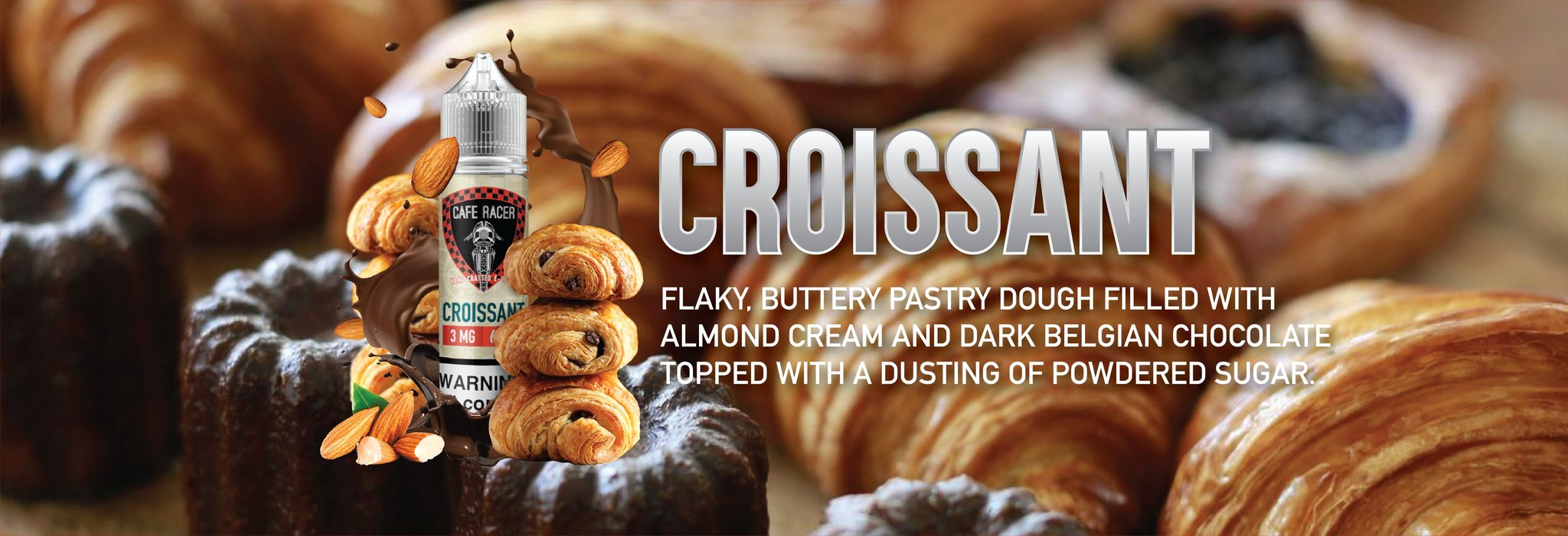 Croissant | The Perfect Sweet and Savory E-liquid by Cafe Racer Vape