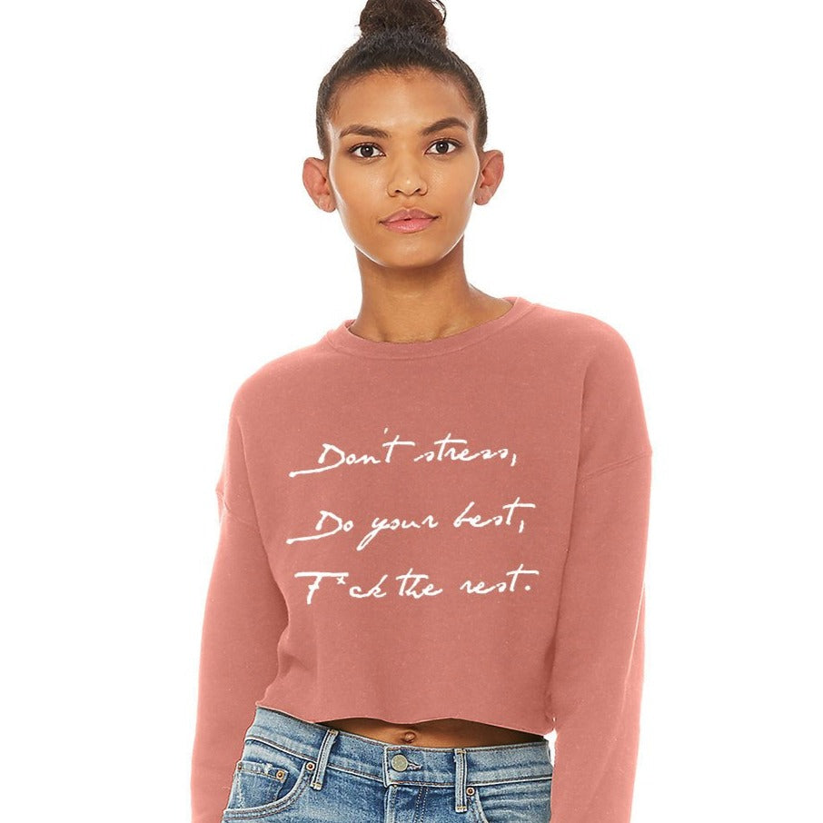 Don't Stress Crop Sweatshirt