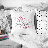 Coffee Wine Pillow