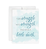 Turn Struggle into Strength